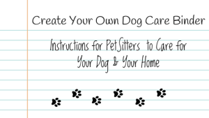 Create Your Own Dog Care Binder