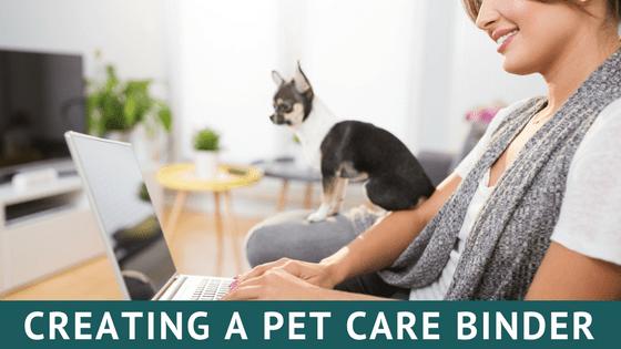 creating a pet care binder