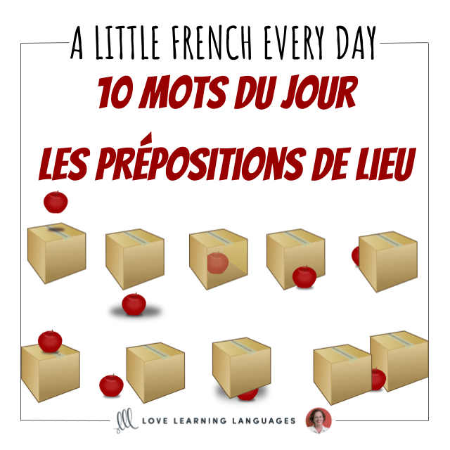Learn ten new French prepositions of location