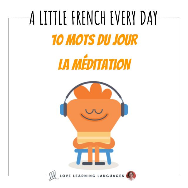 French vocabulary list 10 words of the day meditation