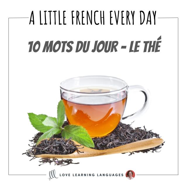 French Vocabulary list - 10 words about tea