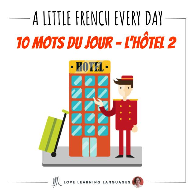 French Vocabulary list - 10 words about hotels