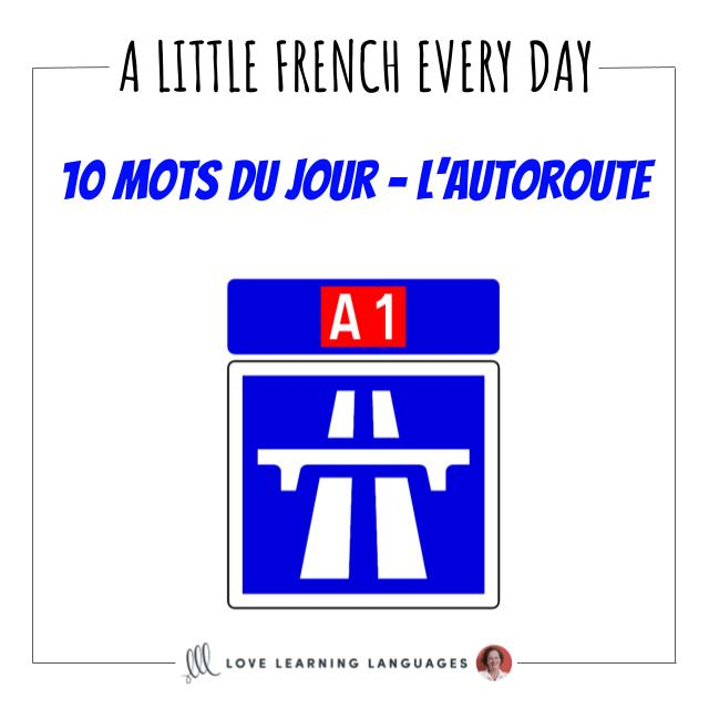 French Vocabulary list - 10 words about highways