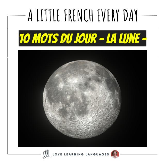 French Vocabulary list - 10 words about the moon.