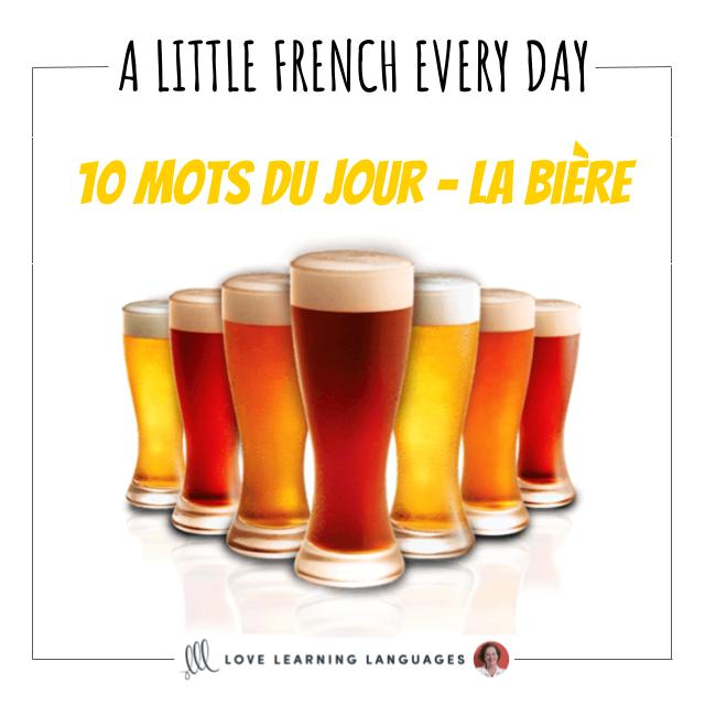 French Vocabulary list - 10 words about beer