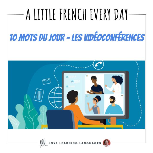 French Vocabulary list - 10 words about videoconferences