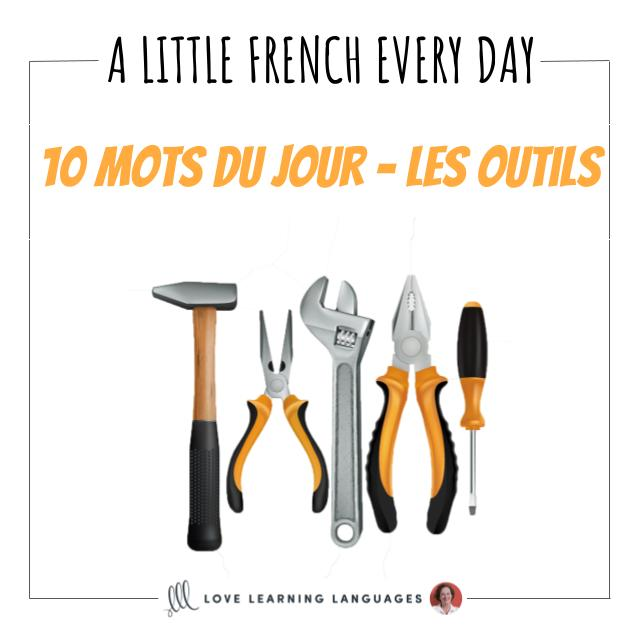French Vocabulary list - 10 words about tools