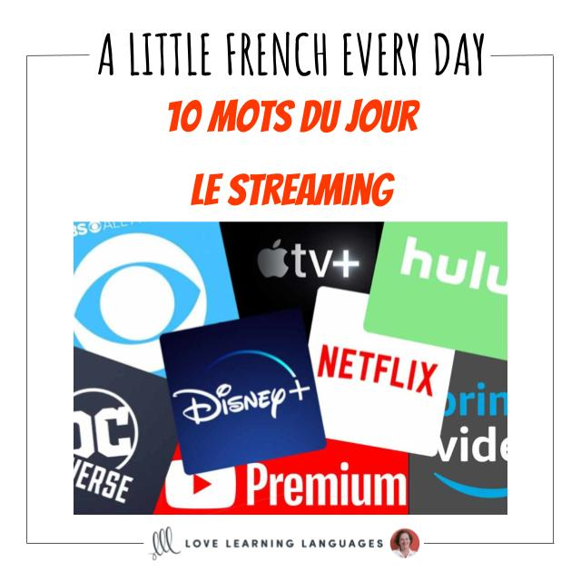 French Vocabulary list - 10 words about streaming