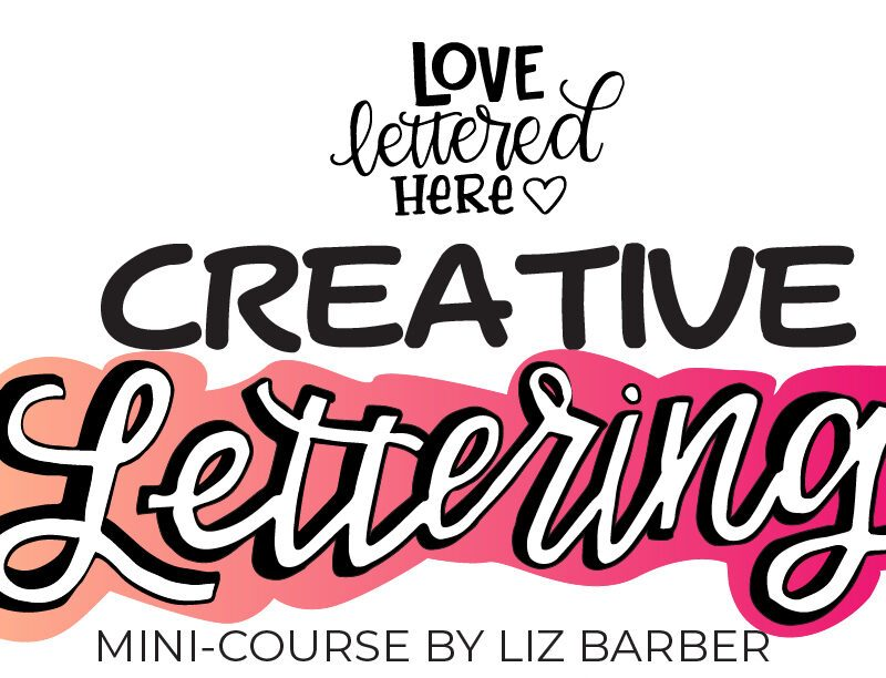 Creative Lettering Course For Beginners
