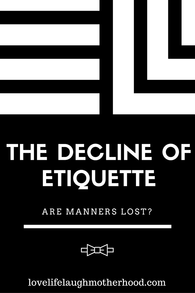 Mannerisms and Etiquette have taken a downturn turn, and become a thing of the past in today's society.Reminder of how people were, versus how they are now