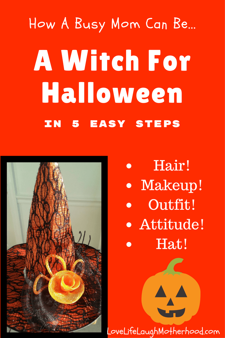 How A Busy Mom Can Be A Witch For Halloween in 5 Easy Steps #WitchHat #Halloween