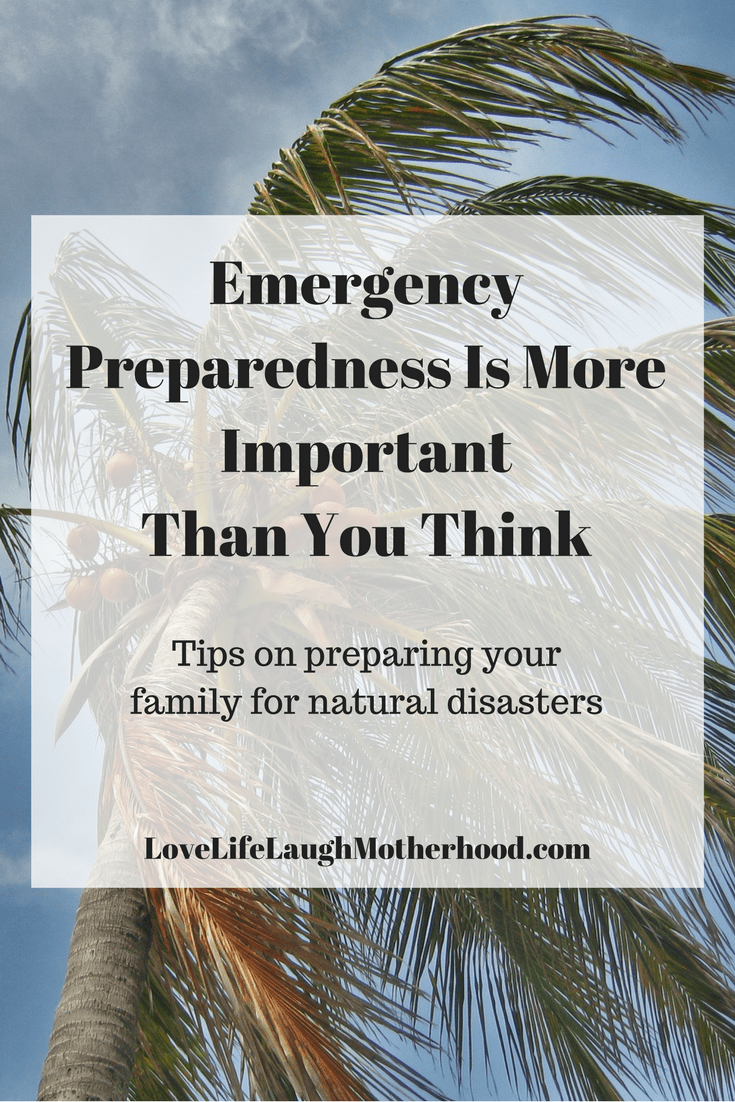 Emergency preparedness is more Important Than You Think - Tips on preparing your family for natural disasters #emergency #preparation #hurricanes #