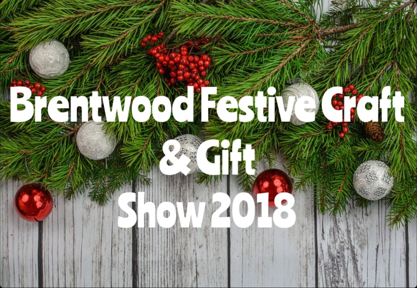 Brentwood Festive Craft & Gift Show