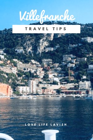 Villefranche travel tips what to do and where to go in the  French beauty spot