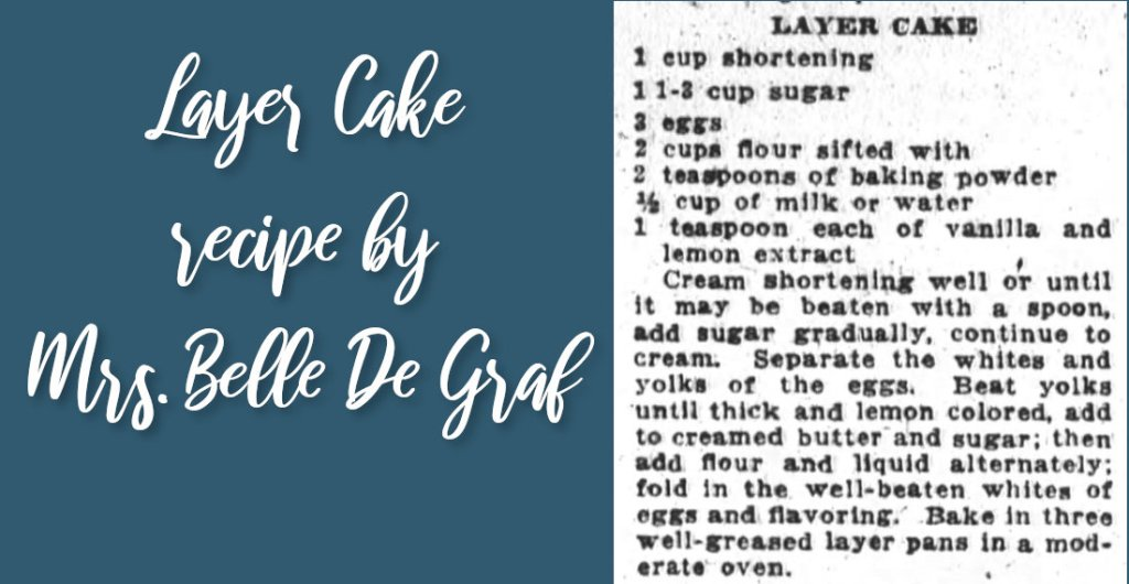 Layer Cake by Mrs. Belle De Graf
