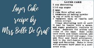 Layer Cake by Mrs. Belle De Graf
