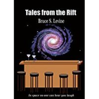 Tales from the Rift by Bruce Levine