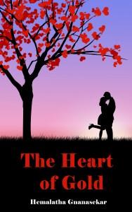 FREE: THE HEART OF GOLD by Hemalatha Gnanasekar