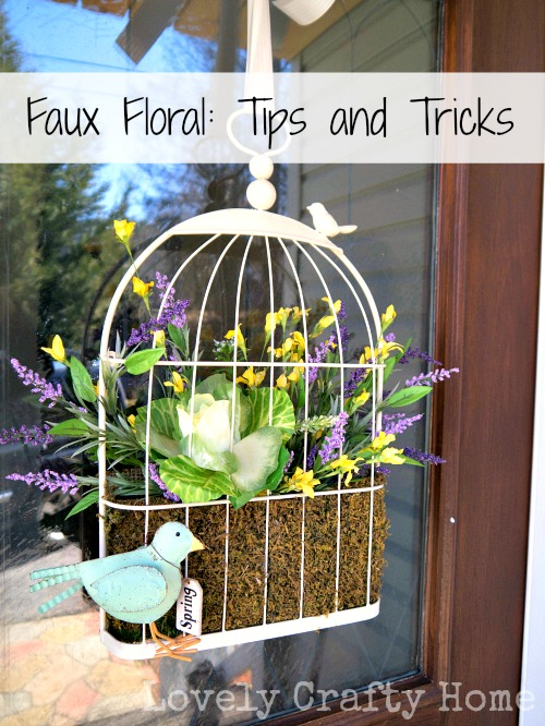 Faux Floral Tips and Tricks
