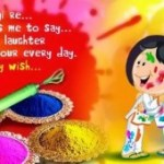 Happy Holi Latest SMS/ Wishes, Happy Holi Lovely SMS/Massages Wtsapp Wishes in Hindi/English