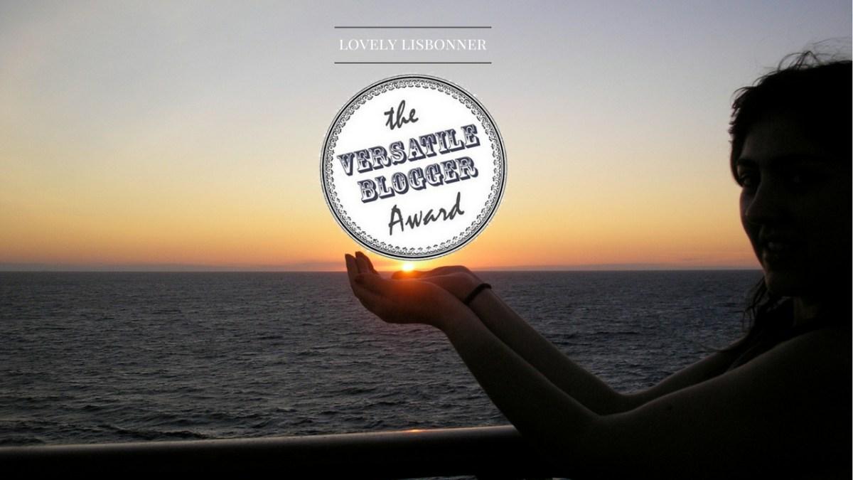 Versatile Blogger Award - O Lovely Lisbonner está entre os Vencedores!