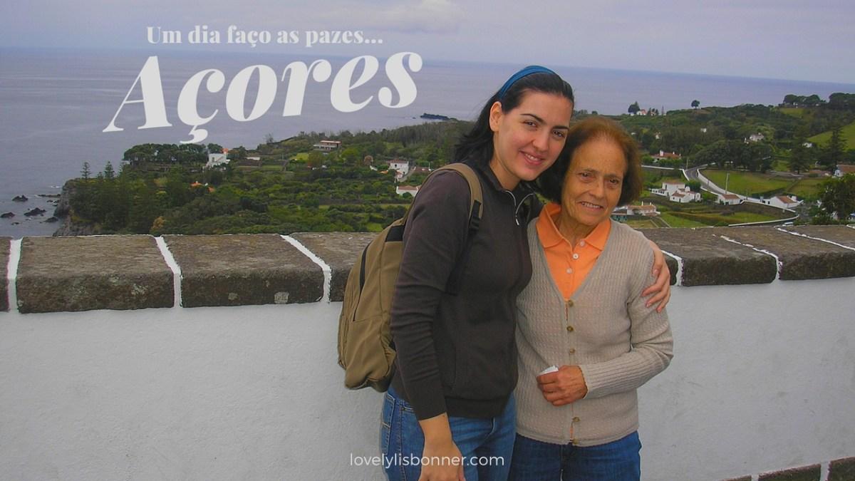 """Um dia faço as """"pazes"""" com os Açores"""
