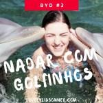 Nadar com Golfinhos (Cuba) – Before You Die#3