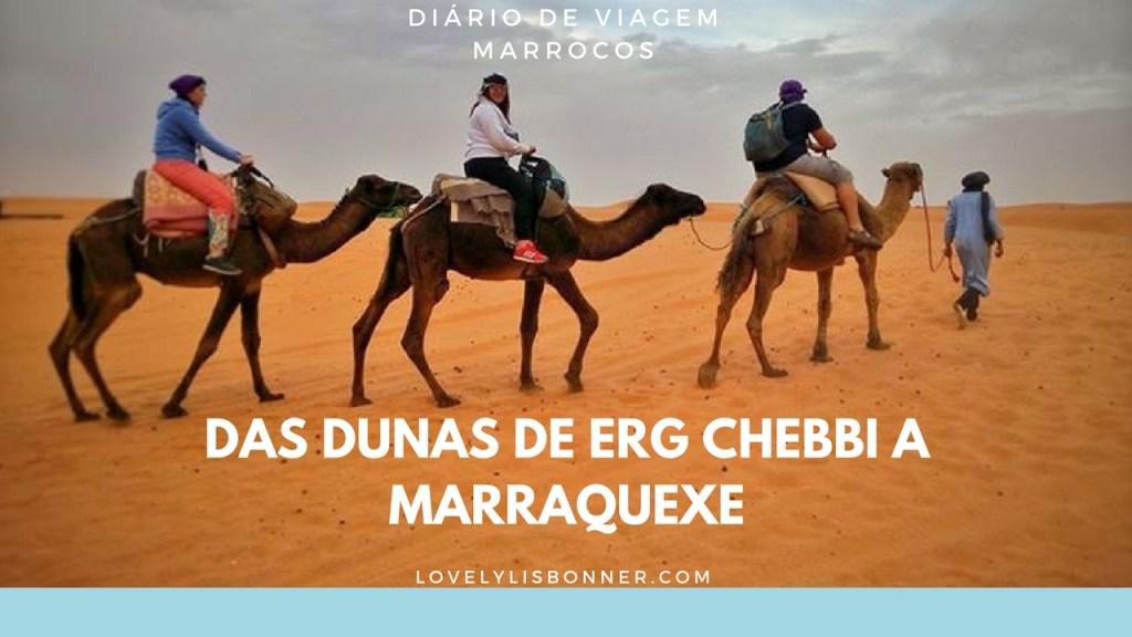 Diário de Viagem – Marrocos – Das Dunas de Erg Chebbi a Marraquexe – 3ª Parte