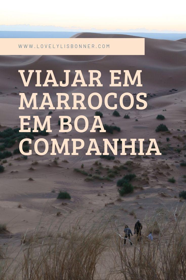 Viagem a Marrocos em bos companhia é essencial para o sucesso da viagem. Viagem de grupo com a marrocos.com
