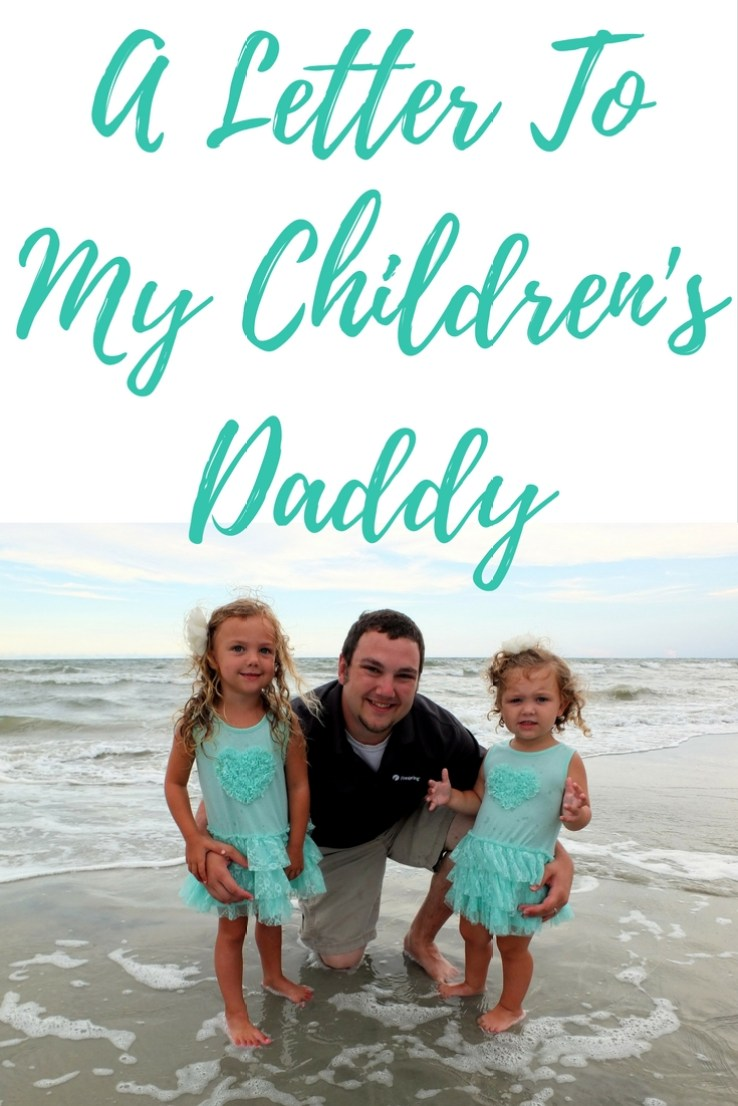 A Letter to My Children's Daddy