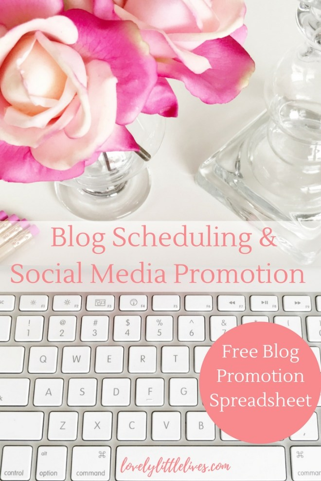 Blog Schedule & Social Media Promotion plus a Free Blog Promotion Spreadsheet
