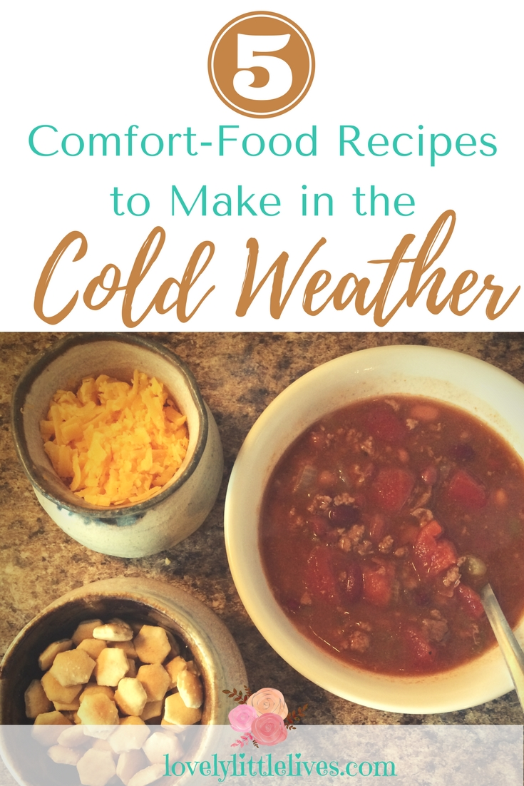 5 Comfort Food Recipes to Make in the Cold Weather Months #comfortfood #recipes #coldweatherrecipes #whattoeatinthewinter