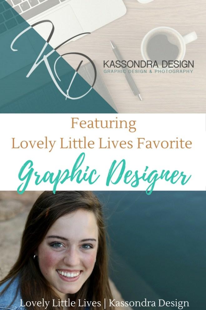 Our Favorite Graphic Designer Kassondra Design