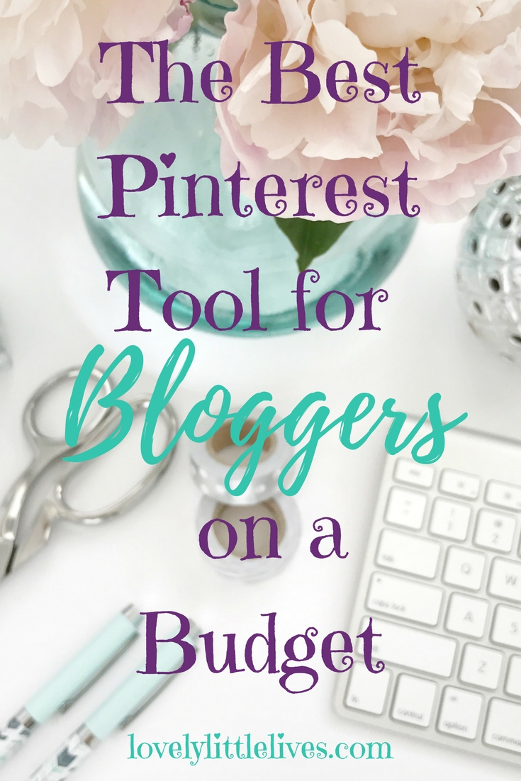The Best Pinterest Tool for Bloggers on a Budget