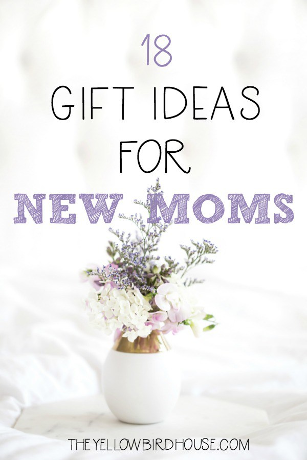 18 Gifts Ideas for New Moms