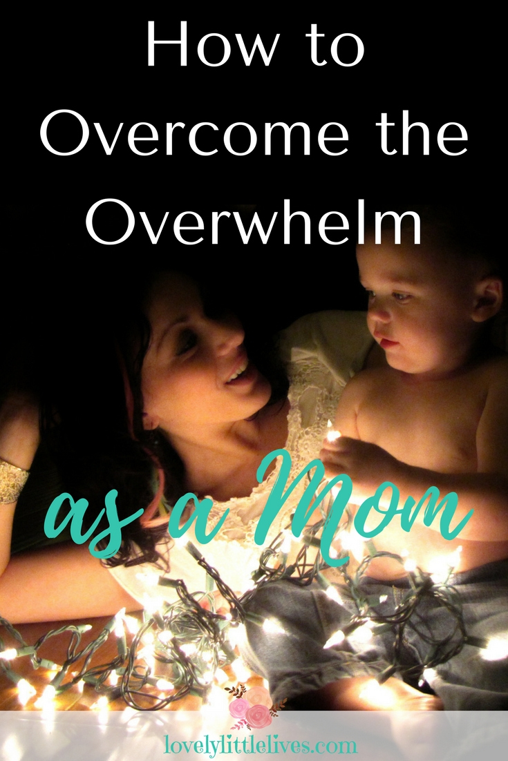 How to Overcome the Overwhelm as a Mom #momhacks #momlife #overwhelmedmom #overcometheoverwhelm #howtobeattheoverwhelm