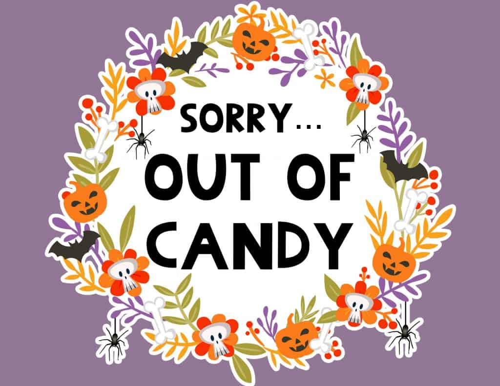 Free Printable Halloween Out Of Candy Sign Lovely Planner