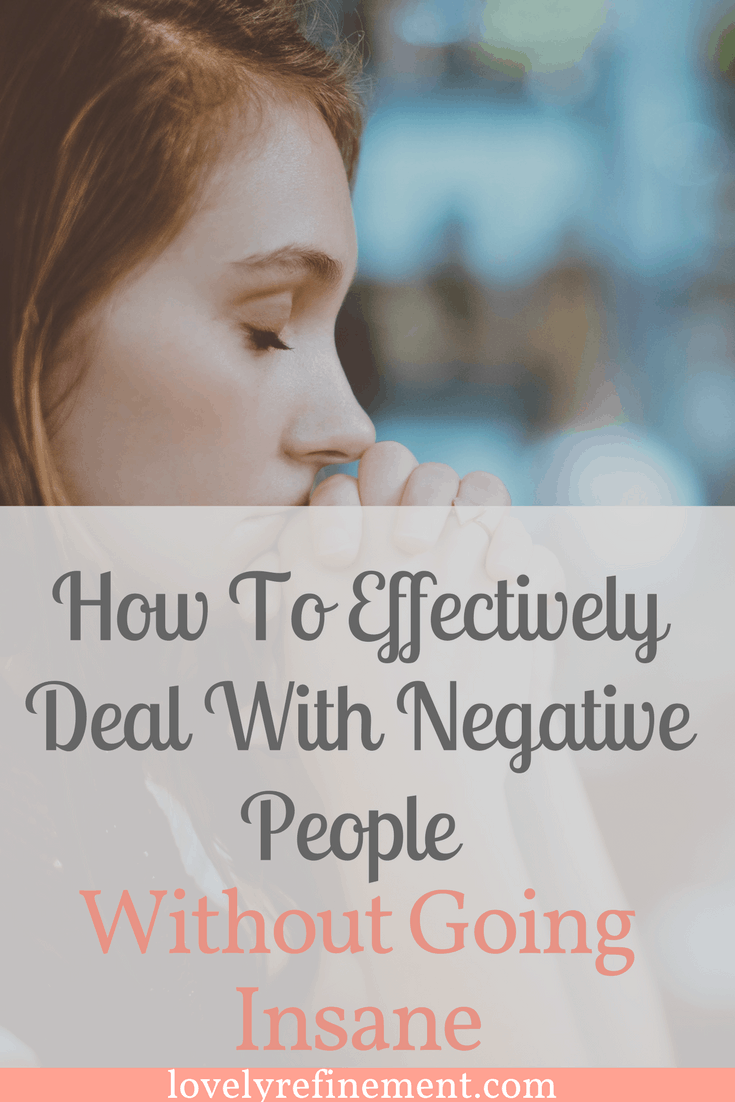 Some effective ways of dealing with negative people, overcoming negative thoughts, and how to be more positive. #negativity #negativeenergy