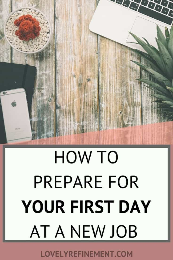 First day of work, encouragement, how to rock your first day at work, #newjob #motivation #