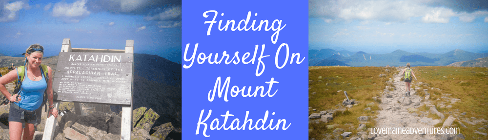 Finding Yourself on Mount Katahdin