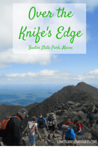Knife's Edge, Challenging hikes, Maine Hikes, Baxter State Park, beautiful hikes, adventures