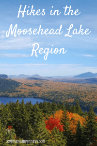 Hikes in the Moosehead Lake Region