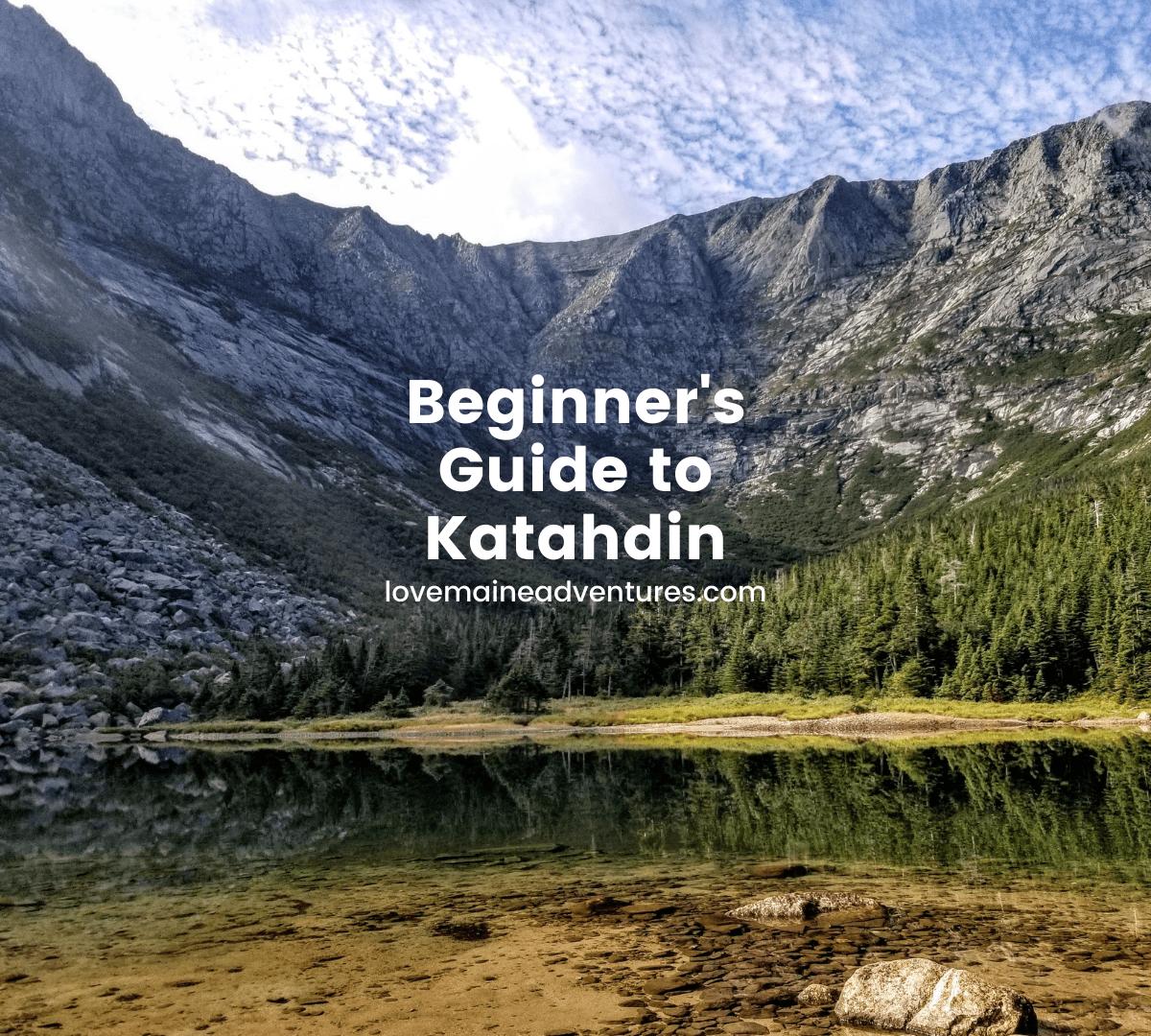 Beginner's Guide to Katahdin