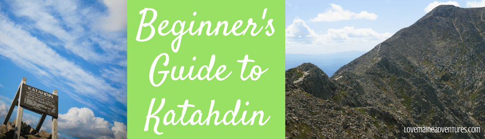 Beginner's Guide to Katahdin