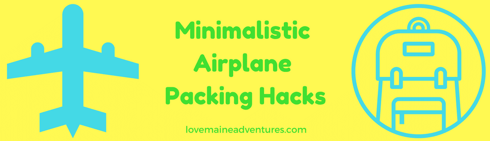 Packing tips for Adventures AWAY from Maine!