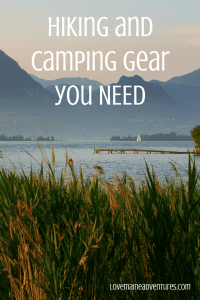 hiking gear, what to buy for hiking, what do I need for hiking, what to buy for camping, camping gear, camping necessities, hiking necessities, ten essentials, what gear to buy for hiking, camping, adventures,