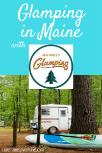 Glamping in Maine, Camping in Maine, Camper, Campground, Maine living, Maine life