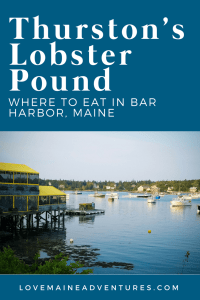 Thurston's Lobster Pound, Maine, Lobster Pound, best lobster in Maine, best places to eat in Bar Harbor, places for lobster in Bar Harbor