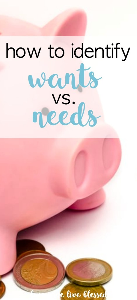 How to identify and determine your wants and needs. Make your money work for you.