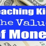 Teaching kids the value of money.